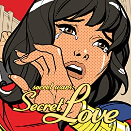 Secret Wars: Secret Love