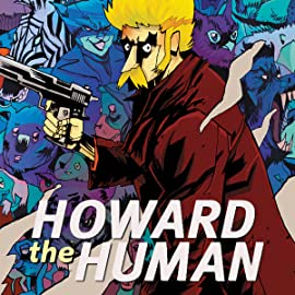 Howard the Human (2015)
