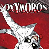Oxymoron: The Loveliest Nightmare