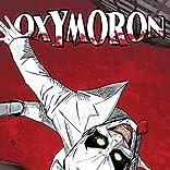 Oxymoron: The Loveliest Nightmare