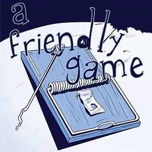 A Friendly Game