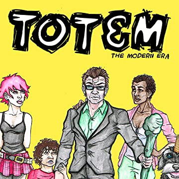 Totem: The Modern Era