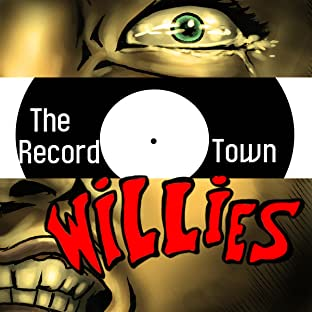 The Record Town Willies