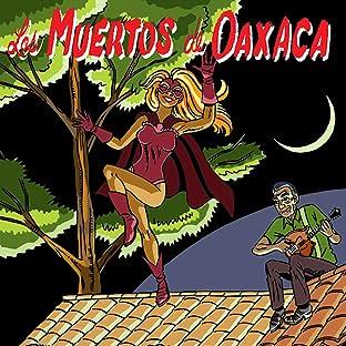 Los Muertos de Oaxaca