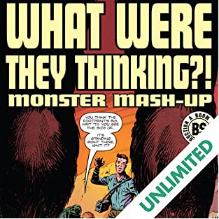 What Were They Thinking Monster Mash Up One Shot