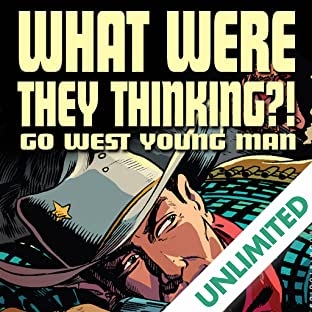 What Were They Thinking Go West Young Man One Shot
