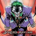 The Joker's Asylum (2008-2010)