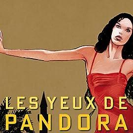 Les Yeux de Pandora