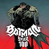 Batman: Year 100 (2006)