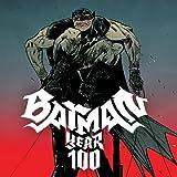 Batman: Year 100 (2006)