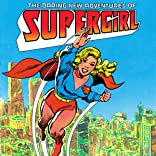 The Daring New Adventures of Supergirl (1982-1984)