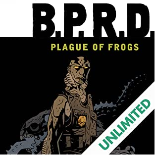 B.P.R.D.: Plague of Frogs