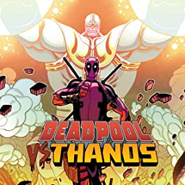 Deadpool vs. Thanos (2015)