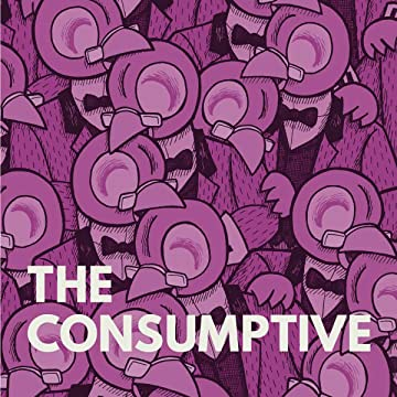 The Consumptive