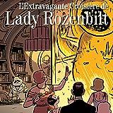 L'Extravagante Croisière de Lady Rozenbilt