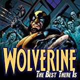 Wolverine: The Best There Is (2010-2011)