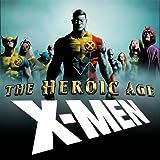 The Heroic Age: X-Men (2010)