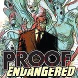 Proof: Endangered
