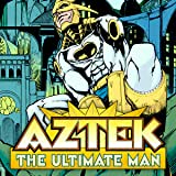 Aztek: The Ultimate Man (1996-1997)