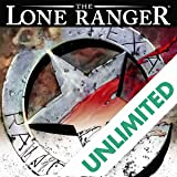 The Lone Ranger Vol. 1 (2006-2011)
