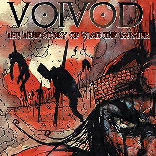 Voivod: The True Story of Vlad the Impaler