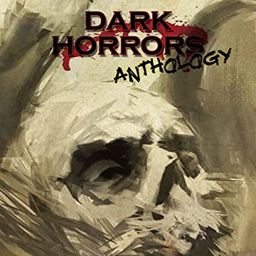 Dark Horrors Anthology