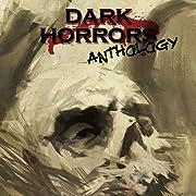Dark Horrors Anthology