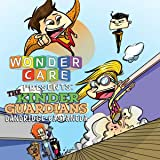 Wonder Care Presents: The Kinder Guardians