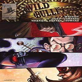 Wild Bullets