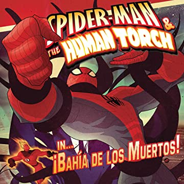 Spider-Man & The Human Torch in Bahia De Los Muertos