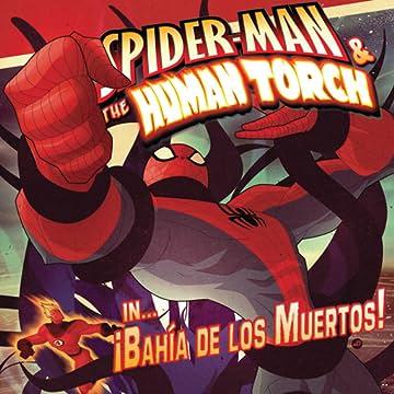 Spider-Man & The Human Torch in Bahia De Los Muertos