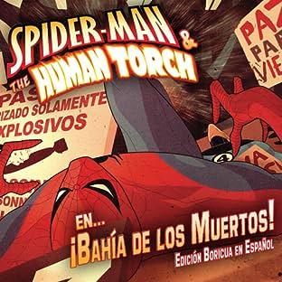 Spider-Man Y La Antorcha Humana En...Bahia De Los Muertos!