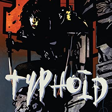 Typhoid (1995-1996)