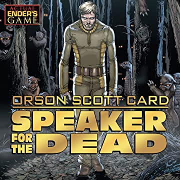 Orson Scott Card's Speaker For the Dead