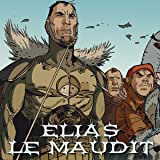 Elias le maudit