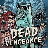 Dead Vengeance
