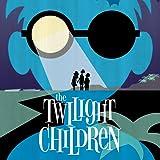 The Twilight Children (2015-2016)