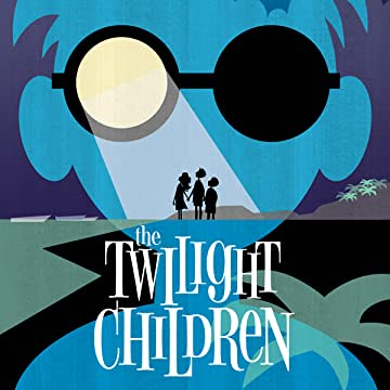 The Twilight Children (2015-2016)