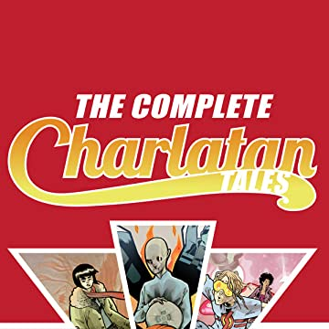 The Complete Charlatan Tales