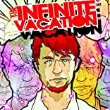 Infinite Vacation
