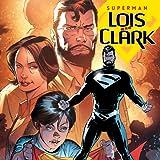 Superman: Lois and Clark (2015-2016)