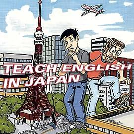 Teach English in Japan, Vol. 1: The Summer