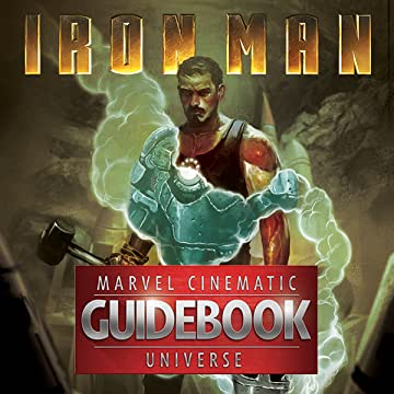 Guidebook to the Marvel Cinematic Universe: Marvel's Iron Man