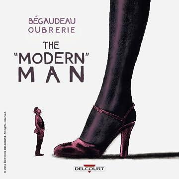 "The ""Modern"" Man"