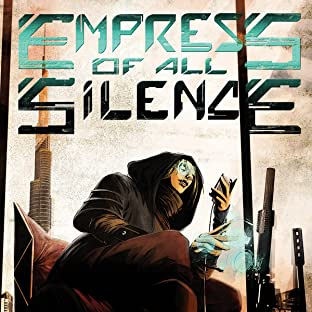Empress of All Silence