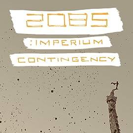 2085: Imperium Contingency