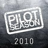 Pilot Season 2010