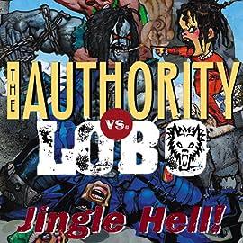 The Authority vs. Lobo