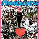 A Train Called Love