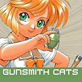 Gunsmith Cats Revised Edition